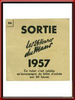 Vintage 1957 24 Hours of Le Mans General Entry Ticket Stub